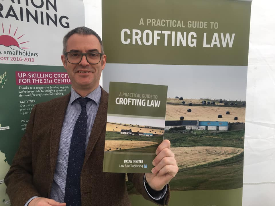 Brian Inkster and A Practical Guide to Crofting Law at the Royal Highland Show 2019